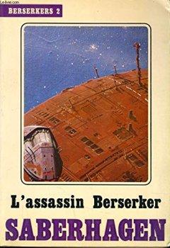 Livres Couvertures de L assassin Berserker. Berserkers 2