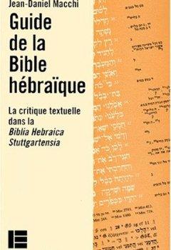 Livres Couvertures de GUIDE DE LA BIBLE HEBRAIQUE. la critique textuelle dans la Biblia Hebraica Stuttgartensia (BHS)