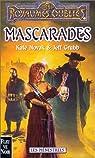 Les Royaumes Oubliés - Les ménestrels, tome 6 : Mascarades