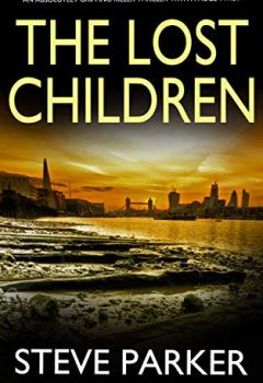 Livres Couvertures de THE LOST CHILDREN an absolutely gripping killer thriller with a huge twist (English Edition)