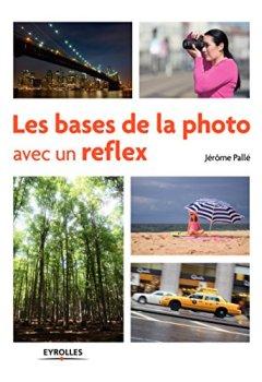 Livres Couvertures de Les bases de la photo avec un reflex
