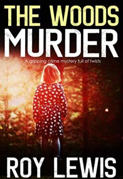 Livres Couvertures de THE WOODS MURDER a gripping crime mystery full of twists (English Edition)