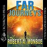 Far Journeys | Robert Monroe