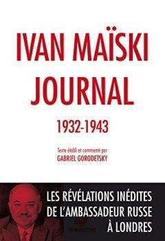 Livres Couvertures de Journal (1932-1943): Les révélations inédites de l'ambassadeur russe à Londres