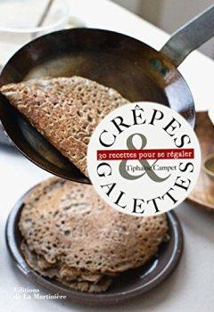 Telecharger Crêpes et galettes. 30 recettes pour se régaler de Tiphaine Campet