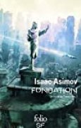 Le cycle de Fondation, I:Fondation