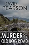 MURDER ON THE OLD BOG ROAD: gripping Irish crime fiction (English Edition)