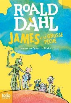 Livres Couvertures de JAMES ET LA GROSSE PECHE