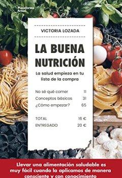 Portada del libro deLa buena nutrición: La salud empieza en tu lista de la compra