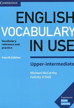 Livres Couvertures de English Vocabulary in Use Upper-Intermediate Book with Answers: Vocabulary Reference and Practice