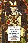Histoire du Moyen Age : Tome 2, (Xe-XIe siècles)
