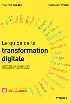 Livres Couvertures de Le guide de la transformation digitale