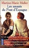 Les amants du Pont d'Espagne