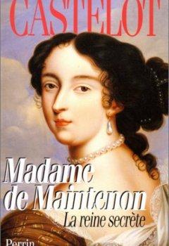 Livres Couvertures de MADAME DE MAINTENON. La reine secrète