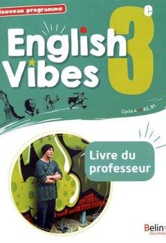 Livres Couvertures de Anglais 3ème 2017 Livre du Professeur English Vibes