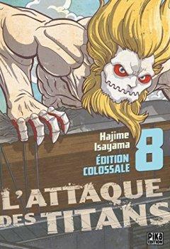 Livres Couvertures de L'Attaque des Titans Edition Colossale T08
