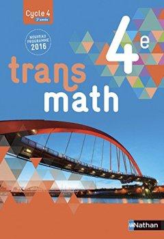 Livres Couvertures de Transmath 4e - Grand format - Nouveau programme 2016