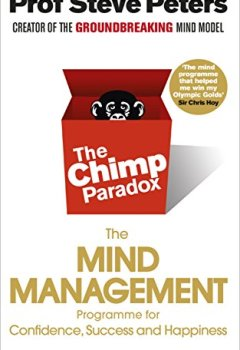 Livres Couvertures de The Chimp Paradox: The Acclaimed Mind Management Programme to Help You Achieve Success, Confidence and Happiness.
