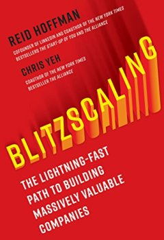 Livres Couvertures de Blitzscaling: The Lightning-Fast Path to Building Massively Valuable Companies