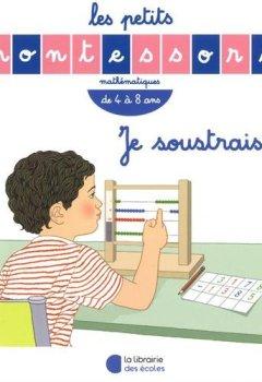 Livres Couvertures de Je soustrais : De 4 à 8 ans