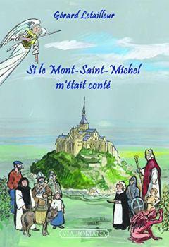 Livres Couvertures de SI LE MONT SAINT-MICHEL M´ÉTAIT CONTÉ