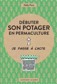 Livres Couvertures de Débuter son potager en permaculture