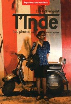 Livres Couvertures de Elles changent l'Inde : 100 photos pour la liberte  de la presse