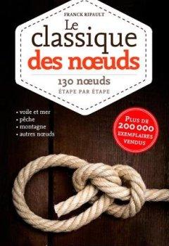 Livres Couvertures de LE CLASSIQUE DES NOEUDS