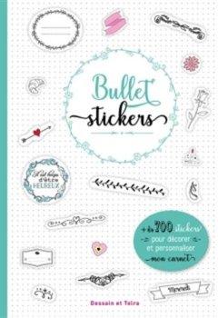Livres Couvertures de Bullet stickers: 1001 stickers pour décorer mon carnet