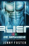 Buchdeckel von Alien – Die Gefangene: SCIFI Liebesroman (Mind Travellers 1)