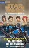 Star Wars - Les Jeunes Chevaliers Jedi, tome 9 : Illusions de grandeur