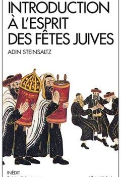 Livres Couvertures de Introduction à l'esprit des fêtes juives : Une année pleine de vie