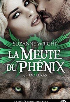 Livres Couvertures de La Meute du Phénix, T6 : Tao Lukas