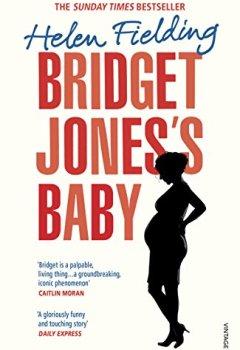 Buchdeckel von Bridget Jones's Baby: The Diaries (Bridget Jones's Diary)