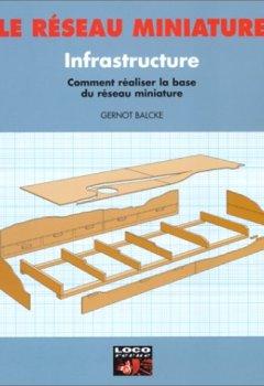 Livres Couvertures de Infrastructure : Directives pratiques pour l'élaboration et la réalisation