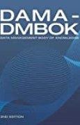 DAMA-DMBOK: Data Management Body of Knowledge (2nd Edition)