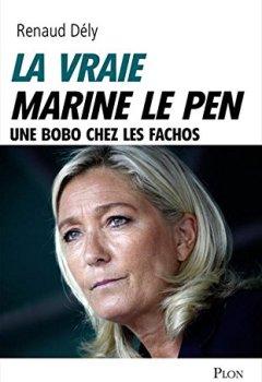 Livres Couvertures de La vraie Marine Le Pen