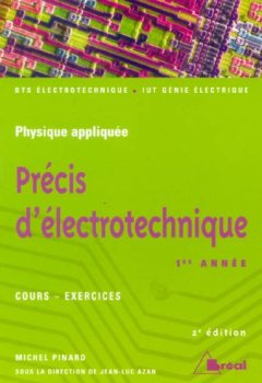 Livres Couvertures de Précis d'électrotechnique 1ère année - cours-exercices - BTS électrotechnique - IUT génie électrique