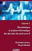Biostatistique et analyse informatique des données de santé avec R