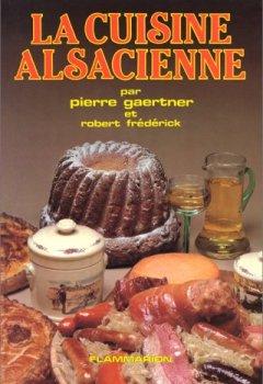 Livres Couvertures de La cuisine alsacienne