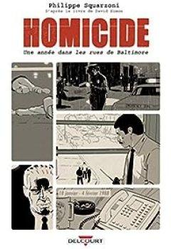 Homicide. Une Année Dans Les Rues De Baltimore, Tome 1 : 18 Janvier   4 Février 1988