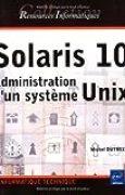 Solaris 10 : Administration d'un système Unix