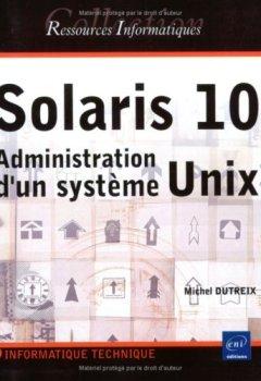 Livres Couvertures de Solaris 10 : Administration d'un système Unix