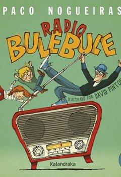 Portada del libro deRadio Bulebule (Libro-disco)