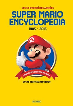Livres Couvertures de Super Mario Encyclopedia Super Mario Bros: Version Française