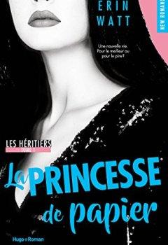Livres Couvertures de Les héritiers tome 1 - La princesse de papier