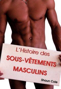 Livres Couvertures de L'Histoire des sous-vêtements masculins
