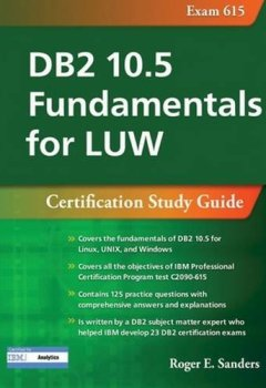 Livres Couvertures de DB2 10.5 Fundamentals for LUW: Certification Study Guide (Exam 615)