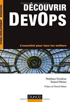 Livres Couvertures de Découvrir DevOps - L'essentiel pour tous les métiers