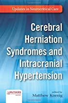 Cerebral Herniation Syndromes and Intracranial Hypertension (Updates in Neurocritical Care)